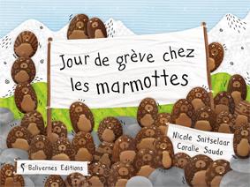 jour de grêve chez les marmottes