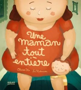 Une maman toute entiere