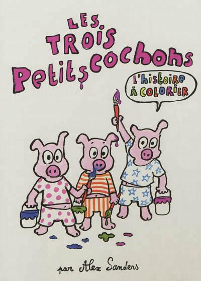 Les trois petits cochons, l'histoire à colorier