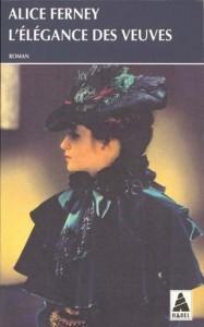 L'élégance des veuves, Alice Ferney