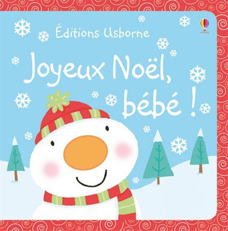 Un Premier Pas Vers Noel Livres Pour Les Tout Petits Et