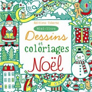 Mini livre : Dessins et coloriages Noël
