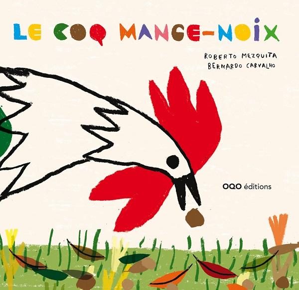 Le coq mange-noix