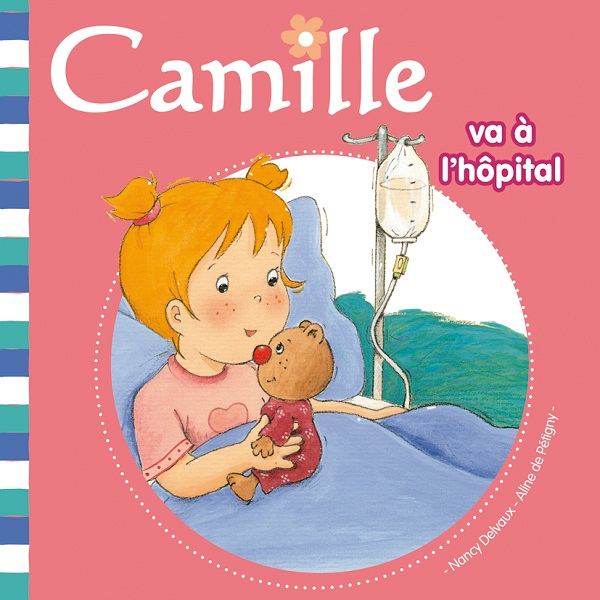 Camille va à l'hôpital