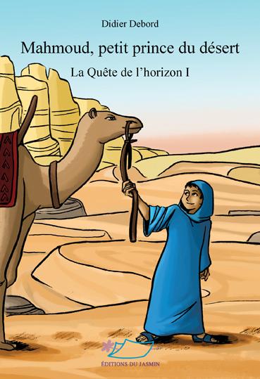 Mahmoud, petit prince du desert