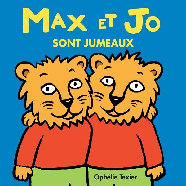 Max et Jo sont jumeaux