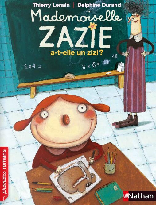 mademoiselle Zazie a-t-elle un zizi