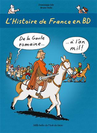 L'Histoire de France en BD? de la Gaule romaine à l'an mil !