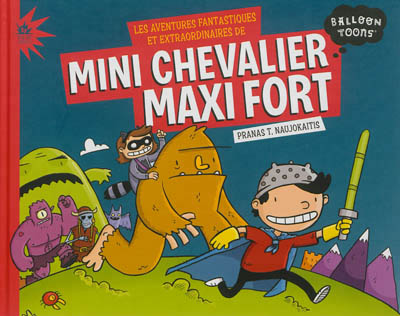 Mini chevalier Maxi fort