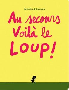 Au Secours Voila Le Loup