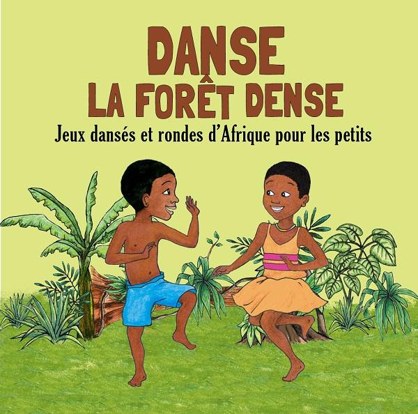 Danse La Foret Dense