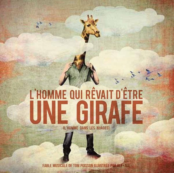 L'homme qui rêvait d'être une girafe