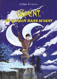 Clément un garçon dans le vent