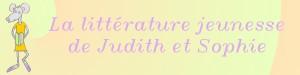 La littérature de Judith et Sophie