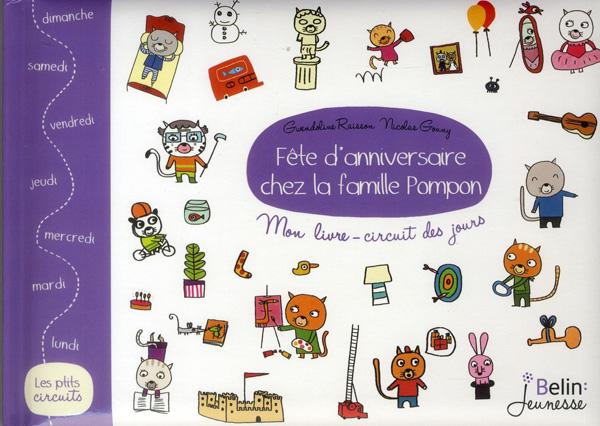 Fête d'anniversaire chez la famille Pompom