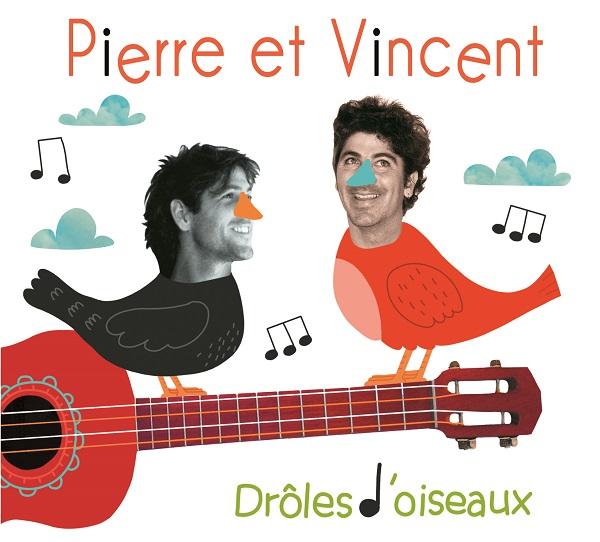 Pierre et Vincent Drôle d'oiseaux