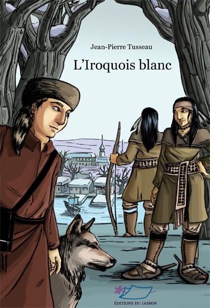 L'iroquois blanc