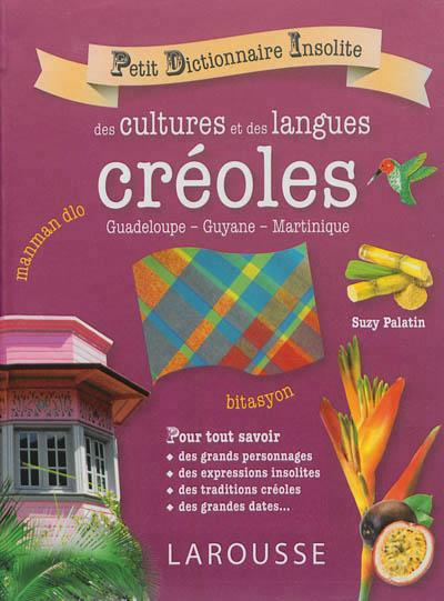 petit dictionnaire insolite des cultures et langues créoles