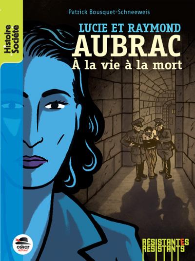 Lucie et Raymond Aubrac