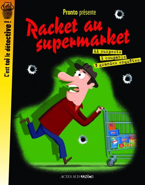Racket au supermarket