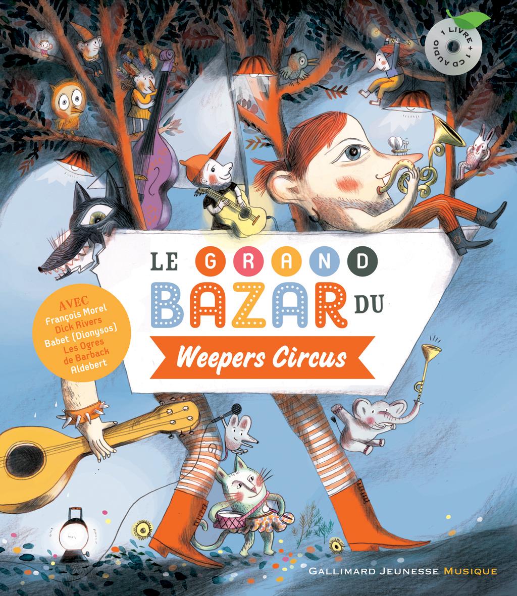 Le grand bazar du Weeper Circus