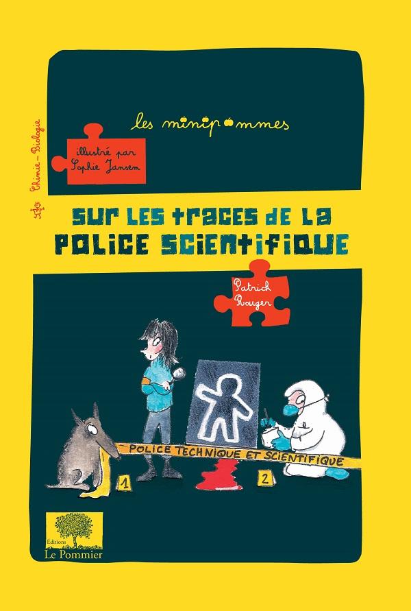 sur les traces de la police scientifique