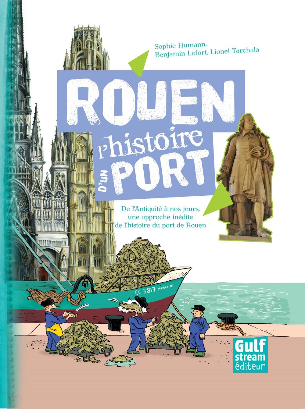Rouen l'histoire d'un port
