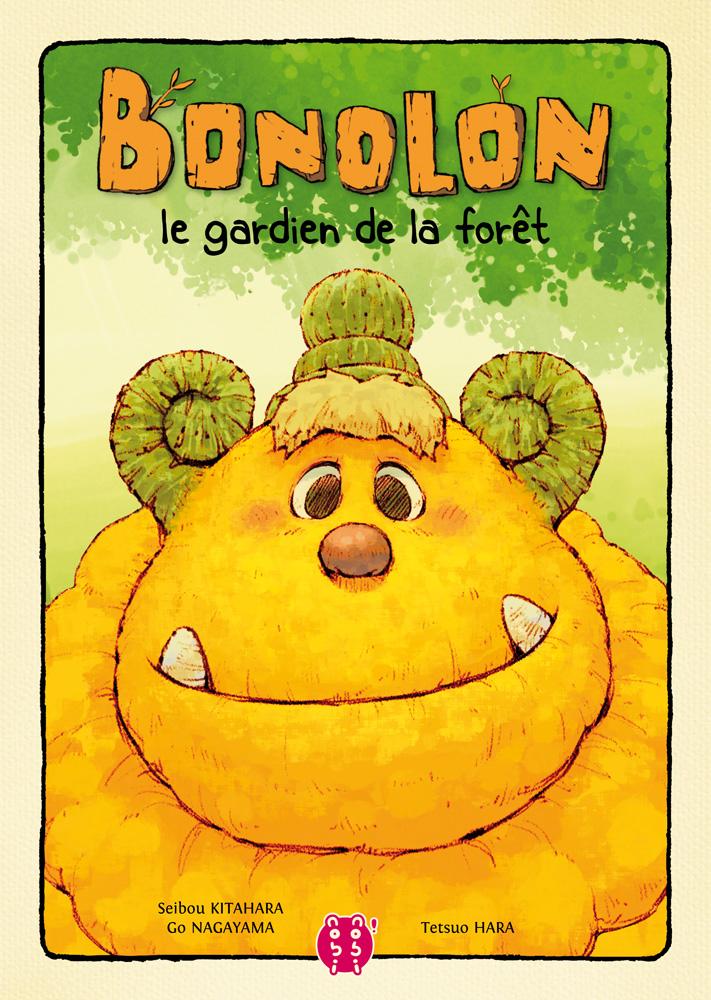 Bonolon le gardien de la forêt