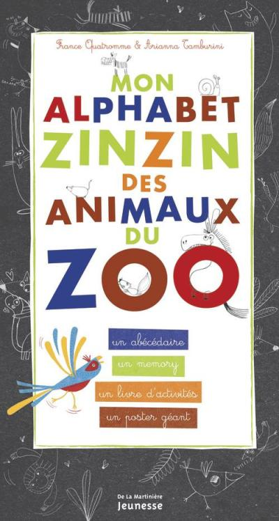 Mon alphabet zinzin des animaux du zoo