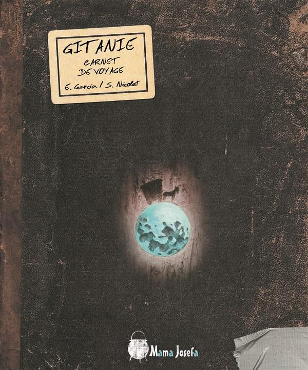 Carnet de voyage en Gitanie