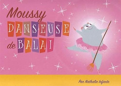 Moussy danseuse de balai