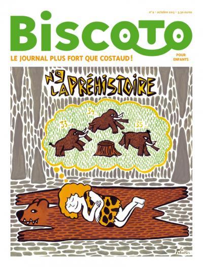 Biscoto La préhistoire