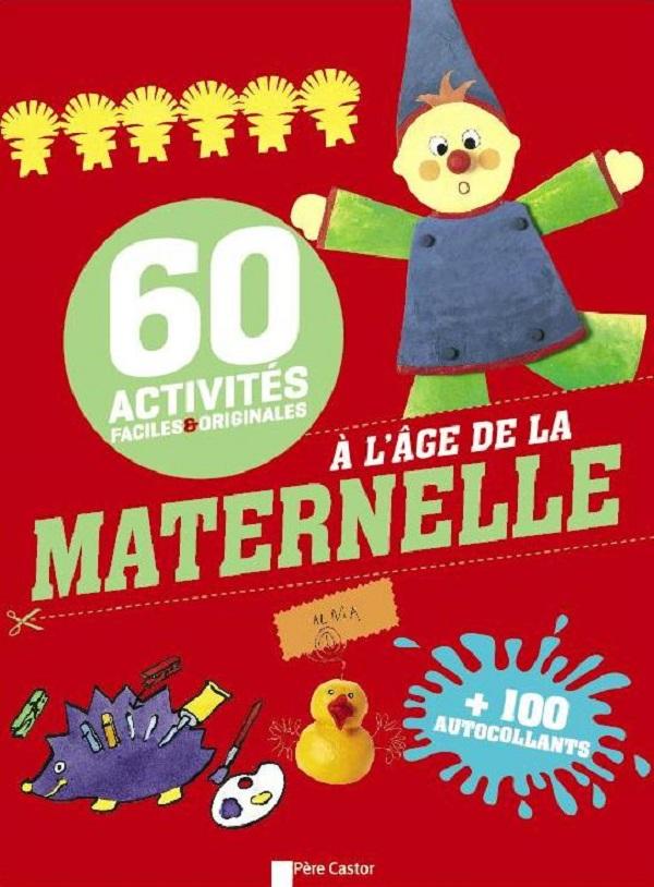 60 Activités à l'âge de la Maternelle