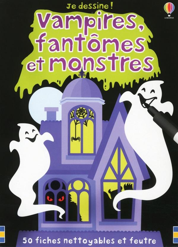 Vampires, fantômes et monstres