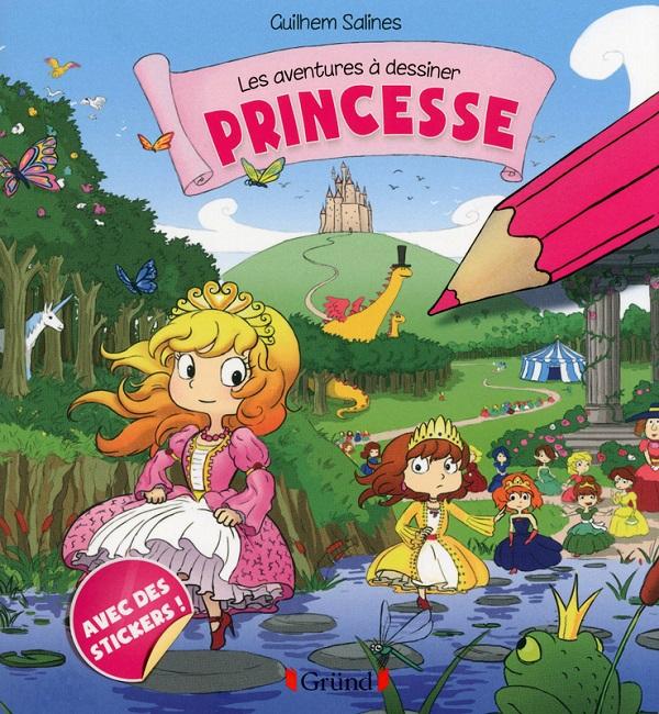 Aventures à dessiner - Princesses