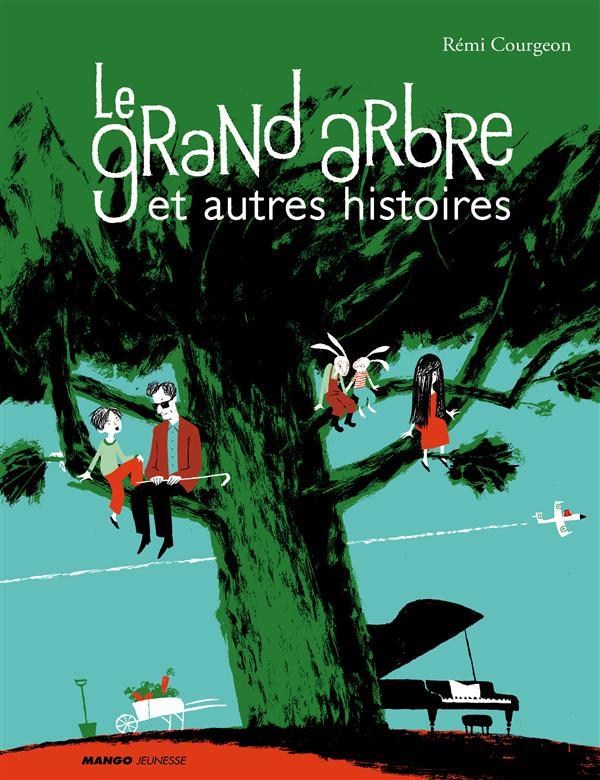 le grand arbre et autres histoires