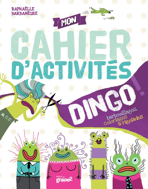 Cahier d'activités dingo !