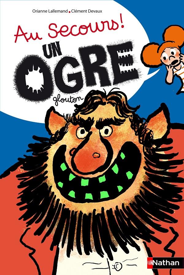 Au Secours un Ogre Glouton