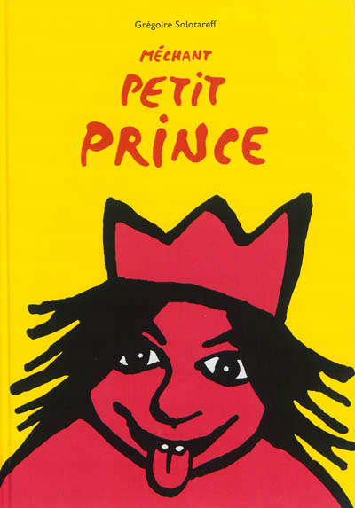 méchant petit prince