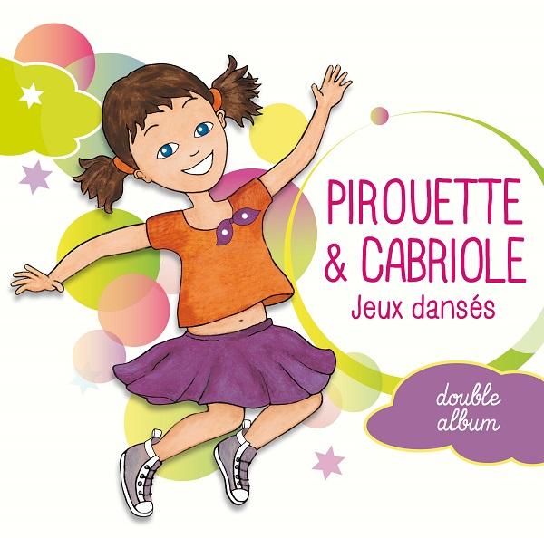Pirouette & Cabriole