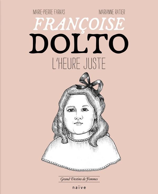 Françoise dolto L'heure juste