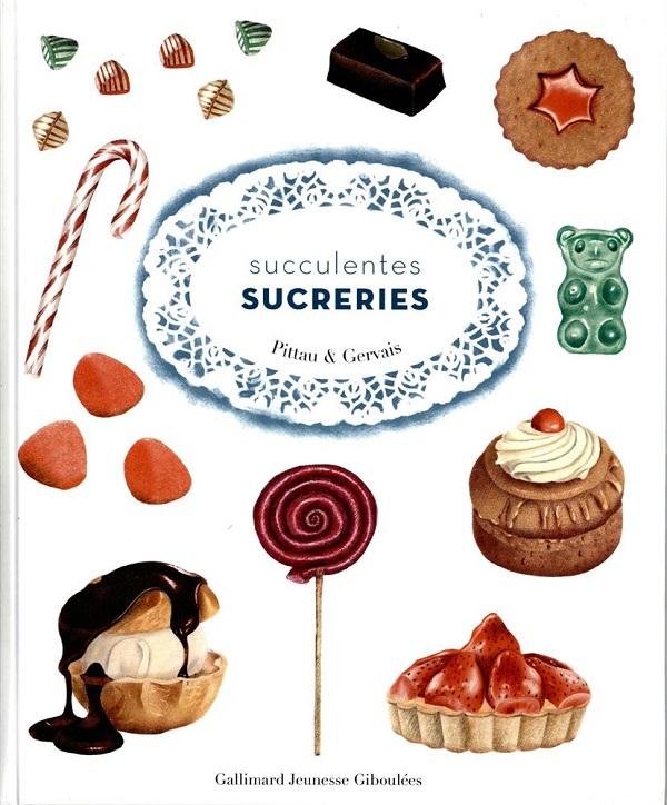 Succulentes sucreries