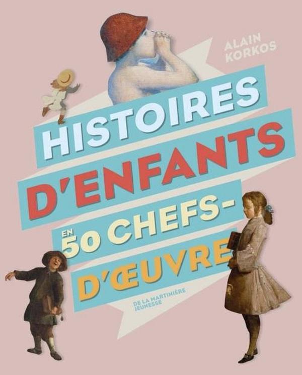 Histoires d'enfants en 50 chefs-d'oeuvres