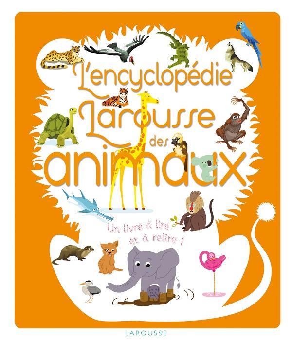 L'Encyclopédie larousse des animaux