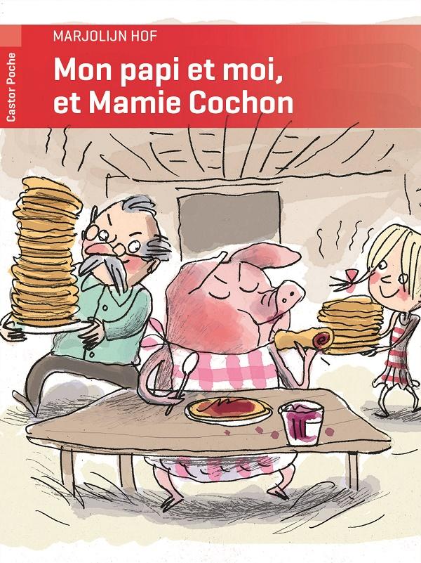 Mon Papi et Moi, Et Mamie Cochon