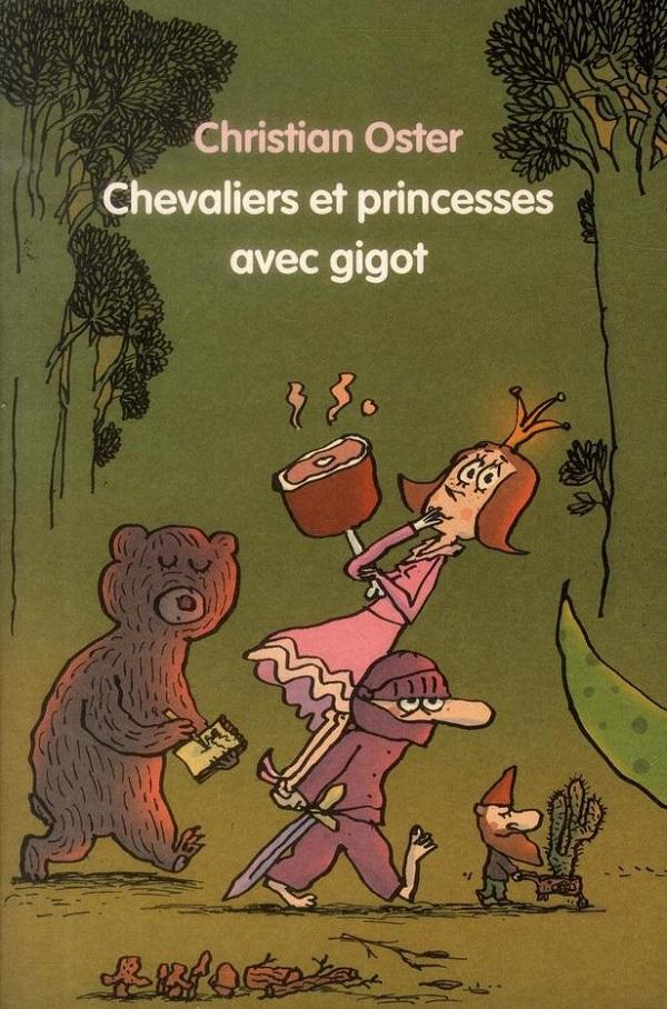 Chevaliers et princesses avec gigot