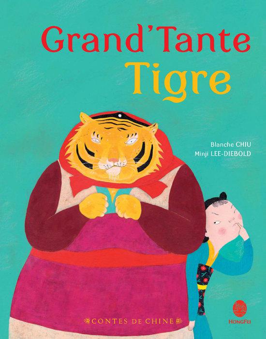 Grand-tante tigre