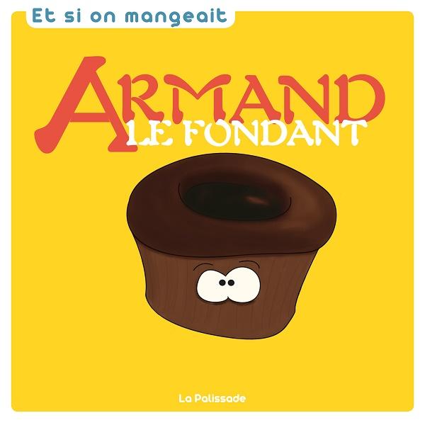Armand le fondant