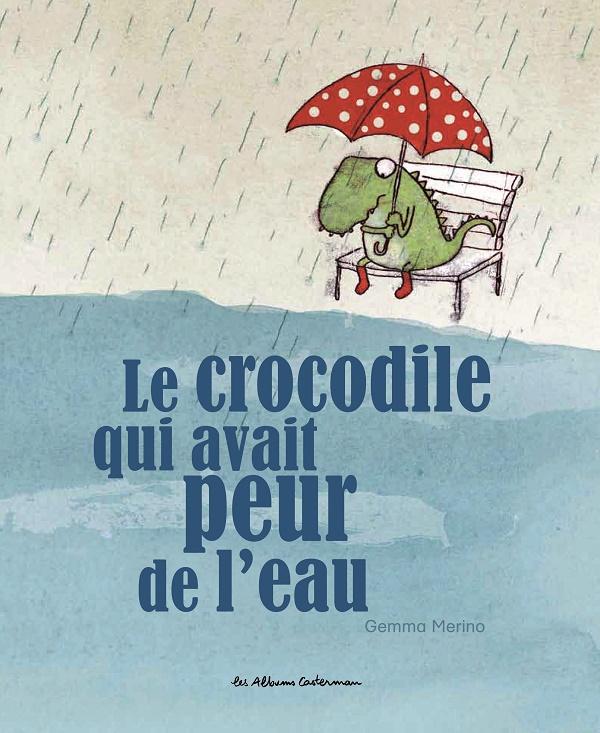 Le crocodile qui avait peur de l'eau