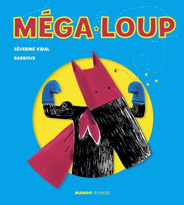 méga Loup